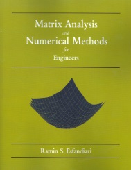 Matrix Analysis and Numerical Methods for Engineers